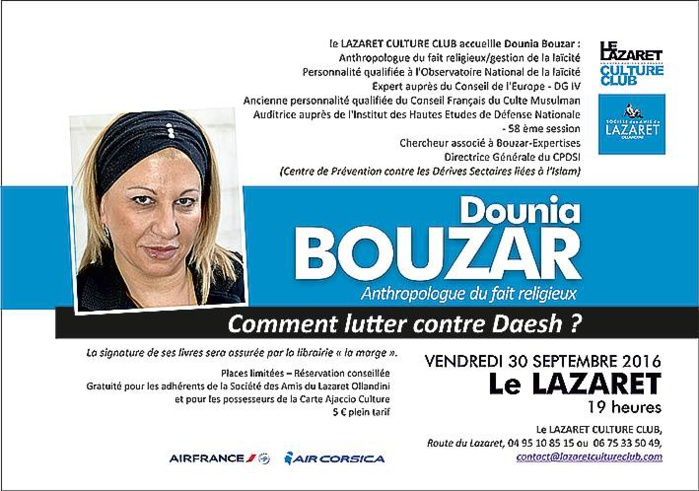 """Vendredi 30 septembre 19h Conférence au Lazaret de Dounia Bouzar Anthropologue du fait religieux """"Comment lutter contre Daesh?"""""""