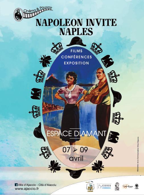 Napoléon invite Naples du 7 au 9 avril à l'Espace Diamant