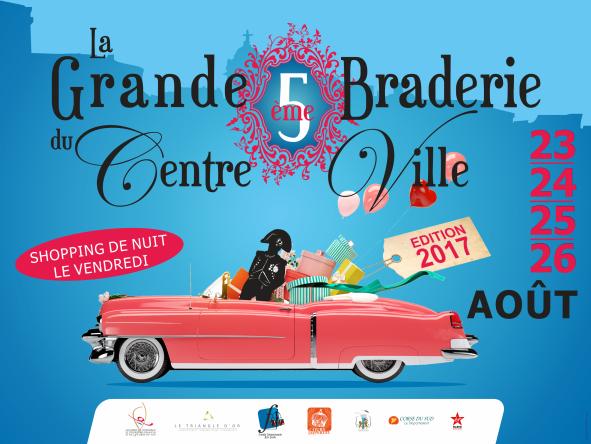 5 ème Grande Braderie du Centre ville 23 au 26 août 2017