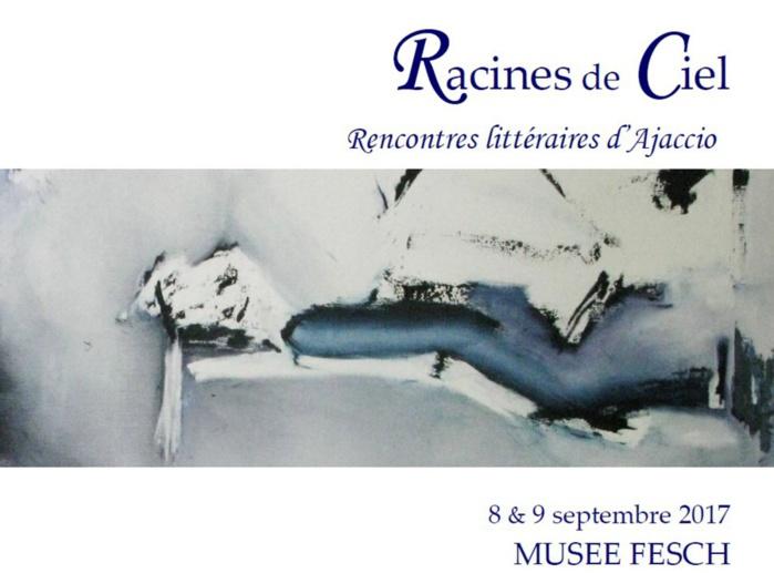 Racines de Ciel Rencontres littéraires d'Ajaccio 8 & 9 septembre