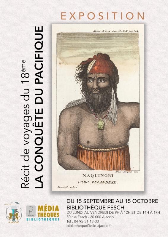 Exposition Bibliothèque Fesch Récits de Voyages  « La Conquête du Pacifique »