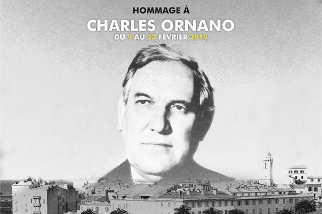 Ajaccio rend hommage à Charles Ornano du 9 au 23 février 2019