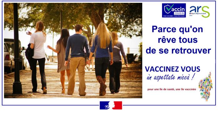 Parce qu'on rêve tous de se retrouver, Vaccinez vous !