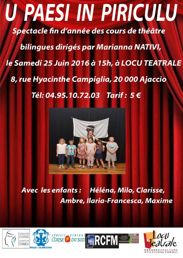 """""""U Paesi in Piriculu"""", spectacle bilingue de fin d'année, dirigés par Marianna Nativi, le samedi 25 juin à 15h Locu Teatrale"""