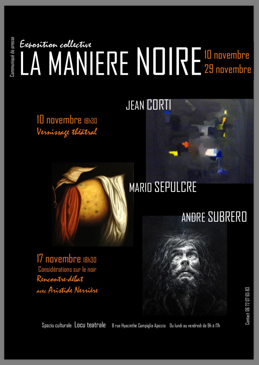 Exposition collective La Manière Noire Locu teatrale