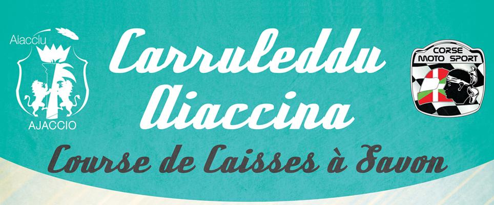 CARRULEDDU GP AIACCINA OUVERTURE DES INSCRIPTIONS.