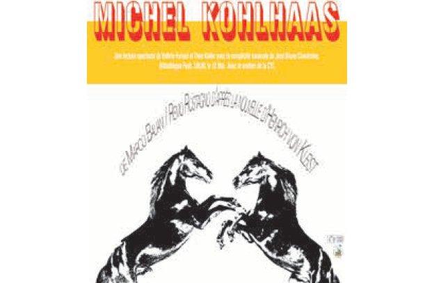 """Théâtre """"Michel Kohlhaas"""""""