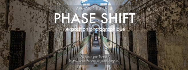 Expostion : Phase Shift/Armand Luciani