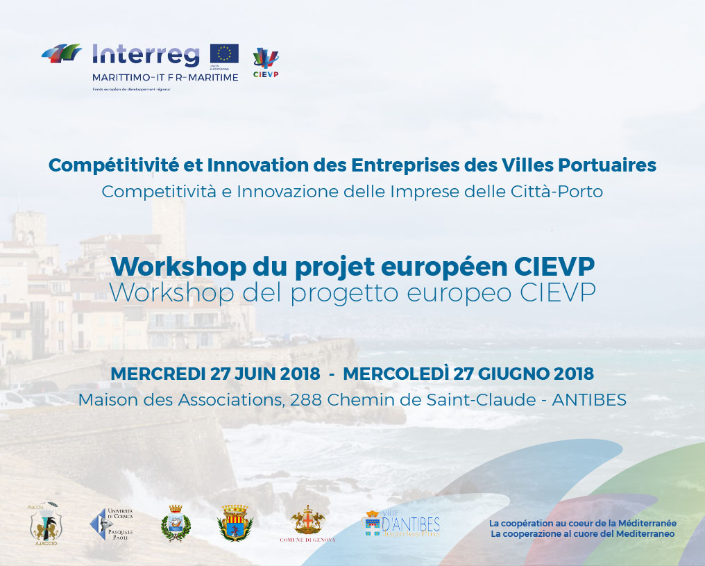 Save the Date - 27 juin 2018 à ANTIBES JUANS LES PINS - Workshop du projet CIEVP