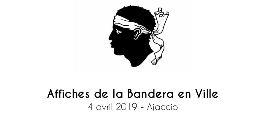 Communiqué de presse Ville d'Ajaccio, Affiches de la Bandera en ville 4 avril 2019
