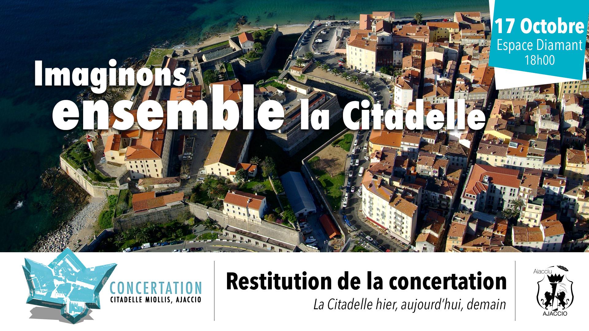 Restitution de la concertation sur la citadelle jeudi 17 octobre à 18h à l'espace diamant