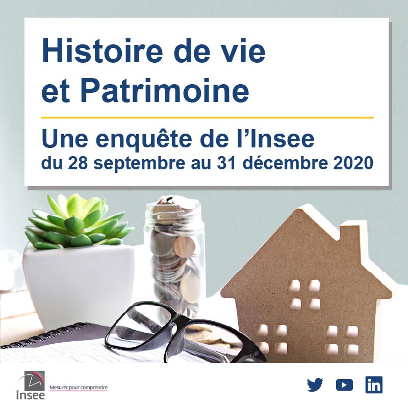 Enquête INSEE sur l'Histoire de vie et le Patrimoine des ménages du 28 septembre au 31 décembre 2020