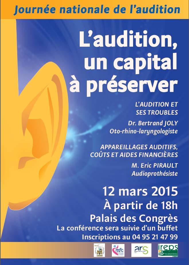 Jeudi 12 mars 18h  Conférence-débat  «L'audition : un capital à préserver» Palais des Congrès