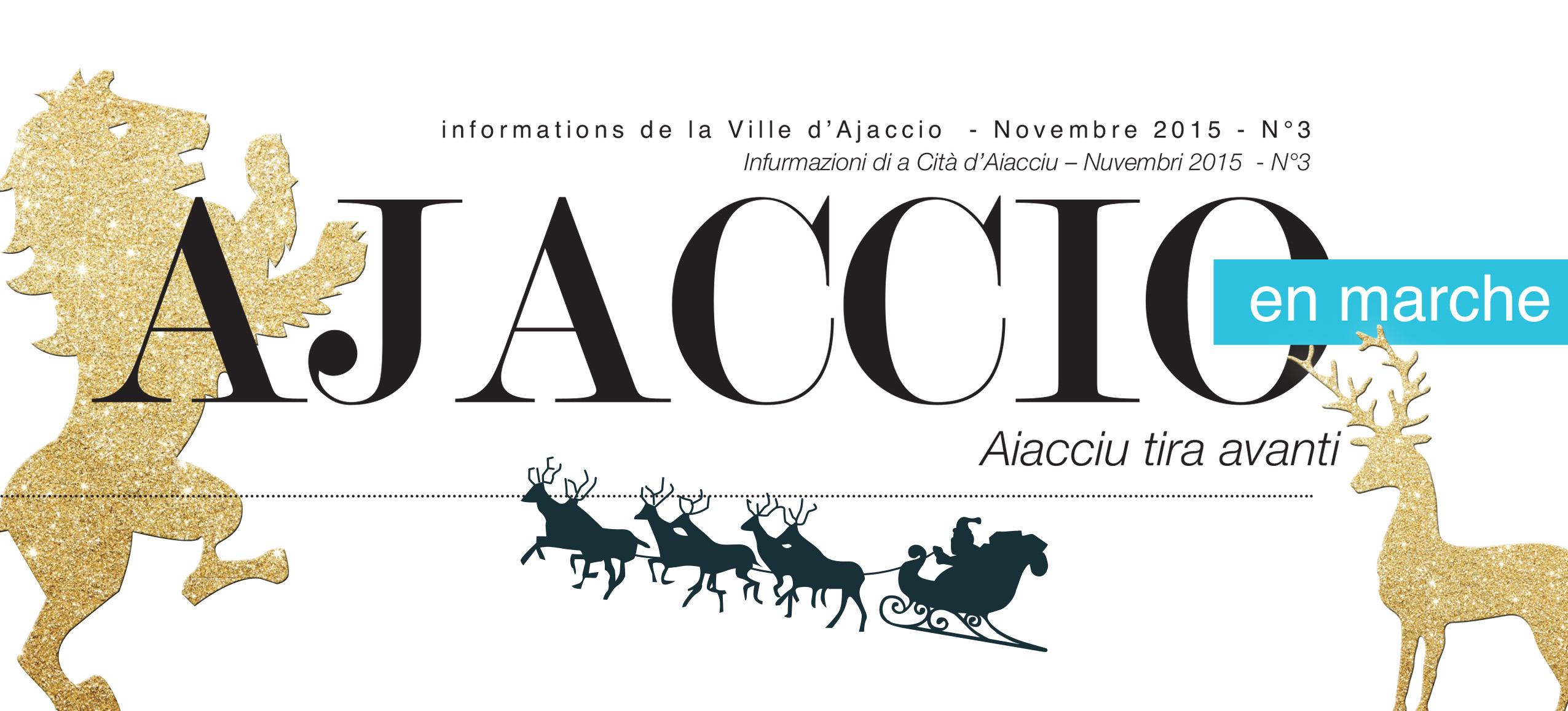 Retrouvez Ajaccio en Marche, le journal qui vous parle de la ville. Bonne lecture !