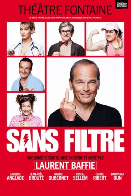 Sans Filtre avec Laurent Baffie