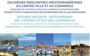 SAVE THE DATE : Ajaccio 29 janvier 2019 - Deuxièmes rencontres méditerranéennes du centre-ville et du commerce