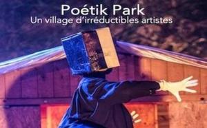 Poétik Park Ollandini un village d'irréductibles Artistes