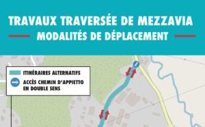 Traversée de Mezzavia : changement de zone de travaux