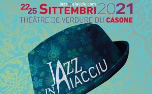 Jazz in Aiacciu 2021 du 22 au 25 septembre