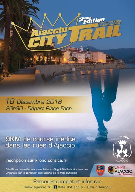 City Trail Impérial 2016 le 18 décembre à 20h30 Départ Place Foch Consultez le parcours et les restrictions de circulation