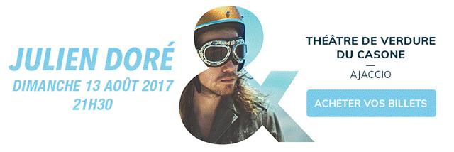 Concert Julien Doré Dimanche 13 Août 21h30 au Casone