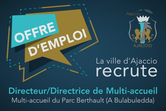 La mairie d'Ajaccio recherche un profil de Directeur/Directrice de multi-accueil / Berthault