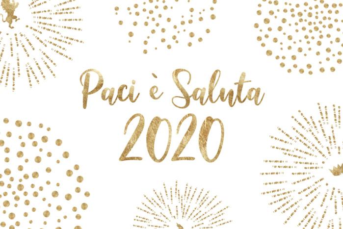 Bonne année 2020 !!! Paci è Saluta