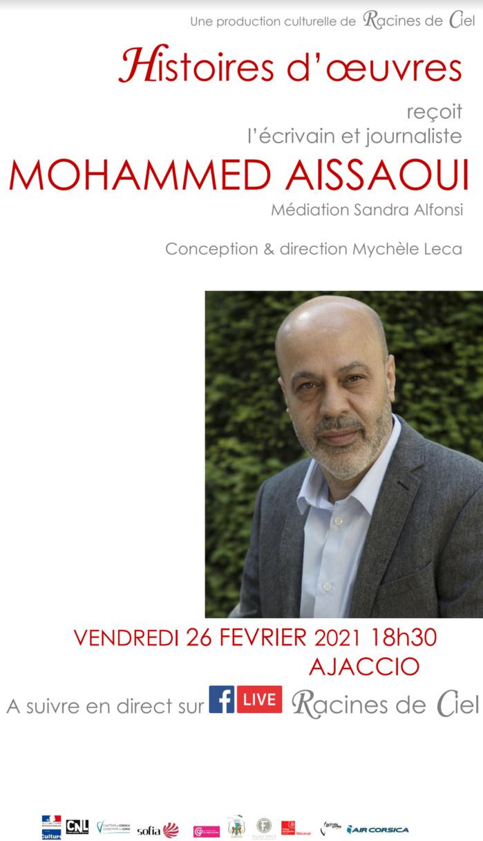 Mohammed Aïssaoui invité d'Histoires d'œuvres, vendredi 26 février 18h30 en direct sur la page Facebook Racines de Ciel