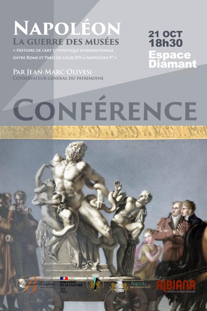 Conférence de Jean-Marc Olivesi Napoléon La guerre des musées jeudi 21 octobre 18h30 à l'Espace Diamant