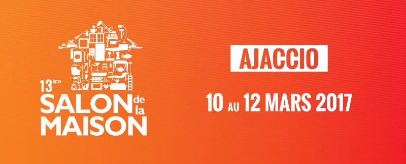 Salon de la Maison d'Ajaccio 10 au 12 mars Place Miot