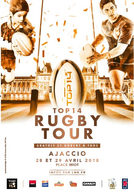 La Ville d'Ajaccio accueille le Top 14 Rugby Tour les 28 et 29 avril place Miot