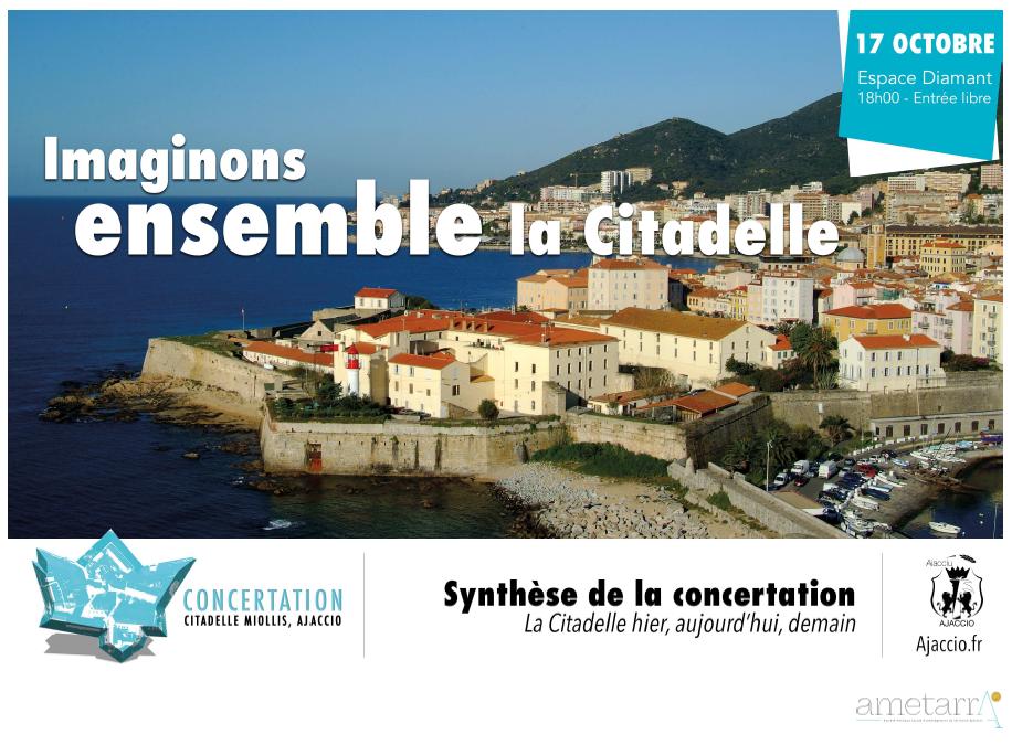 """Synthèse de la concertation """"La Citadelle hier, aujourd'hui, demain"""""""