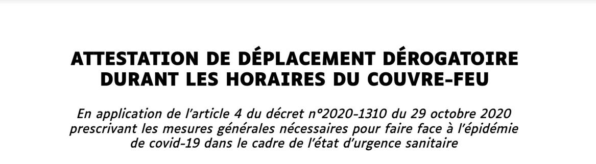 Les attestations à utiliser pour déplacement après le couvre-feu : attestation de déplacement dérogatoire + attestation de déplacement dérogatoire (FALC)