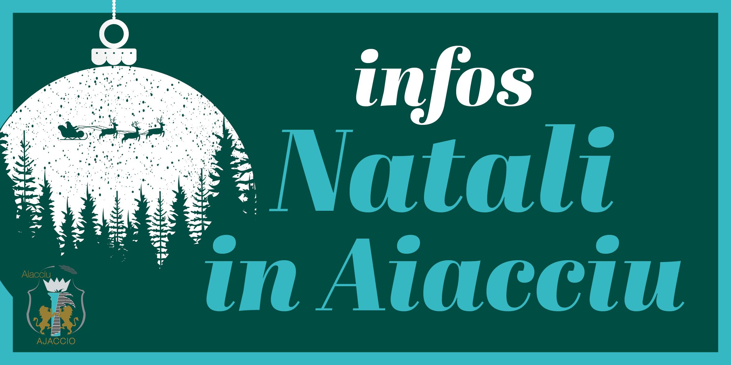 Natali in Aiacciu, place à la magie de Noël