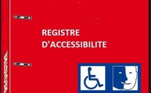 Un registre d'accessibilité obligatoire à partir du 30 septembre 2017 pour les Etablissements Recevant du Public