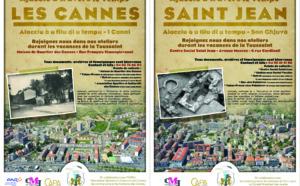 """Collecte de photos, témoignages et documents à Saint Jean et aux Cannes pour les expositions """"Ajaccio à travers le Temps"""""""