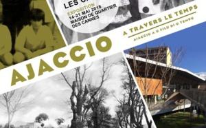 Ajaccio à travers le temps à la Maison de quartier des Cannes du 14 au 19 mai
