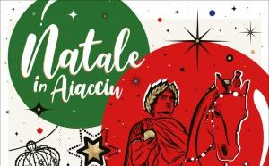 Natale in Aiacciu 2019 La ville en fête impériale du 29 novembre au 5 janvier