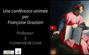 """Conférence """"la Divine Comédie : présentation d'une œuvre"""" par Françoise Graziani"""