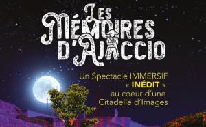 """Nouveaux horaires du spectacle """"Les mémoires d'Ajaccio"""" à la citadelle"""